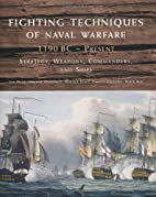 Fighting Techniques of Naval Warfare:…