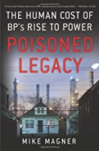 Poisoned Legacy: The Human Cost of BP's…