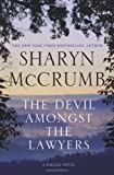 McCrumb, Sharyn: The Devil Amongst the Lawyers: A Ballad Novel (Ballad Novels)