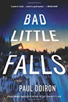 Bad Little Falls: A Novel (Mike Bowditch…