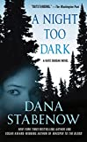 Stabenow, Dana: A Night Too Dark [ A NIGHT TOO DARK BY Stabenow, Dana ( Author ) Nov-30-2010[ A NIGHT TOO DARK [ A NIGHT TOO DARK BY STABENOW, DANA ( AUTHOR ) NOV-30-2010 ] By Stabenow, Dana ( Author )Nov-30-2010 Paperback