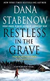 Stabenow, Dana: Restless in the Grave (Kate Shugak Mysteries)