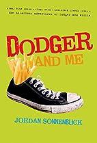 Dodger and Me by Jordan Sonnenblick