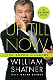Shatner, William: Up Till Now: The Autobiography