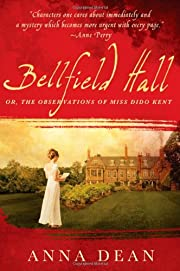 Bellfield Hall: Or, The Observations of Miss…