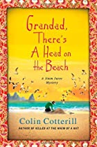Grandad, There's a Head on the Beach: A Jimm…