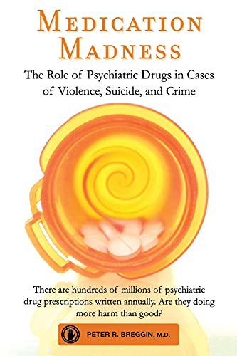 medication-madness-the-role-of-psychiatric-drugs-in-cases-of-violence-suicide-and-crime