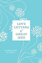 Love Letters of Great Men by Ursula Doyle
