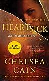 Cain, Chelsea: Heartsick: Value Promotion Edition