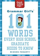 Grammar Girl's 101 Words Every High…