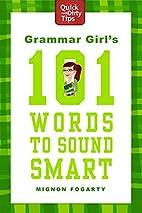 Grammar Girl's 101 Words to Sound Smart…