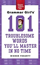 Grammar Girl's 101 Troublesome Words You'll…