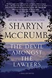 McCrumb, Sharyn: The Devil Amongst the Lawyers: A Ballad Novel