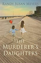 The Murderer's Daughters by Randy Susan&hellip;