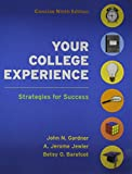 Gardner, John N.: Your College Experience 9e Concise & Bedford/St. Martin's Planner