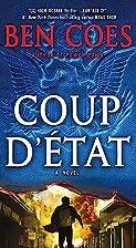 Coup D'état by Ben Coes