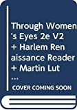 DuBois, Ellen Carol: Through Women's Eyes 2e V2 & Harlem Renaissance Reader & Martin Luther King, Malcolm X, and the Civil Rights Struggles of the 1950's and 1960's