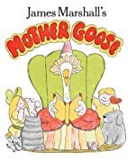 James Marshall's Mother Goose by James…