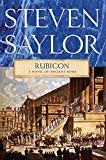 Saylor, Steven: Rubicon: A Novel of Ancient Rome (Novels of Ancient Rome)