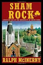 Sham Rock by Ralph McInerny