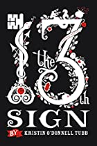The 13th Sign by Kristin O' Donnell Tubb
