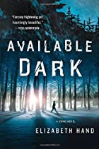 Available Dark: A Crime Novel by Elizabeth…