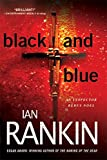 Rankin, Ian: Black and Blue: An Inspector Rebus Mystery (Inspector Rebus Novels)
