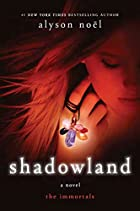 Shadowland (The Immortals, Book 3) by Alyson…