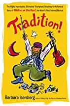 Tradition!: The Highly Improbable,…
