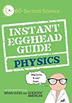 Instant Egghead Guide: Physics by Brian…