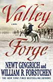 Gingrich, Newt: Valley Forge: George Washington and the Crucible of Victory