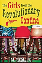 The Girls from the Revolutionary Cantina: A…