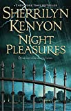 Kenyon, Sherrilyn: Night Pleasures (Dark-Hunter Novels)