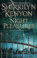 Night Pleasures (Dark-Hunters) by Sherrilyn…