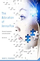 The Adoration of Jenna Fox by Mary E.…