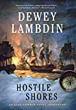 Lambdin, Dewey: Hostile Shores: An Alan Lewrie Naval Adventure