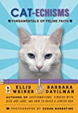 Weiner, Ellis: Cat-echisms: Fundamentals of Feline Faith