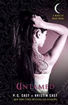Untamed: A House of Night Novel by P. C.…