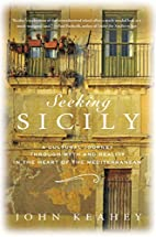 Seeking Sicily: A Cultural Journey Through…