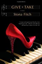 Give Take by Stona Fitch