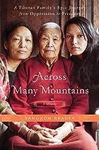 Across Many Mountains: A Tibetan Family's…