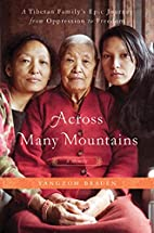 Across Many Mountains: A Tibetan Family's…
