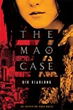 Xiaolong, Qiu: The Mao Case: An Inspector Chen Novel (Inspector Chen Novels)