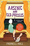 Hall, Parnell: Arsenic and Old Puzzles: A Puzzle Lady Mystery (Puzzle Lady Mysteries)