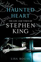 Haunted Heart: The Life and Times of Stephen…