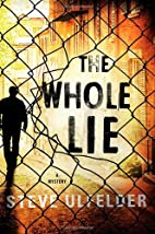 The Whole Lie (Conway Sax Mystery) by Steve…