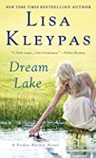 Dream Lake (Friday Harbor) by Lisa Kleypas