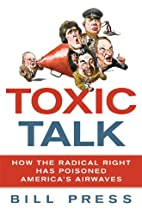 Toxic Talk: How the Radical Right Has…