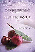 The Lilac House: A Novel by Anita Nair