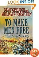 To Make Men Free: A Novel of the Civil War (George Washington Series)